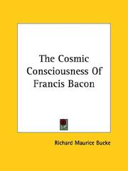 Cover of: The Cosmic Consciousness of Francis Bacon