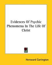 Cover of: Evidences of Psychic Phenomena in the Life of Christ