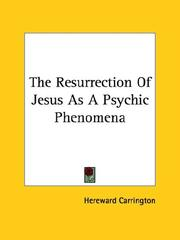 Cover of: The Resurrection of Jesus as a Psychic Phenomena