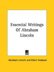 Cover of: Essential Writings Of Abraham Lincoln