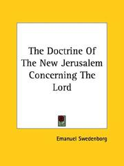 Cover of: The doctrine of the New Jerusalem concerning the Lord