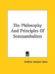 Cover of: The Philosophy and Principles of Somnambulism