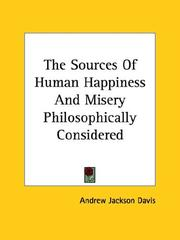 Cover of: The Sources of Human Happiness and Misery Philosophically Considered
