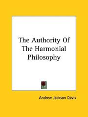 Cover of: The Authority of the Harmonial Philosophy
