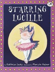Cover of: Starring Lucille (Lucille the Pig)