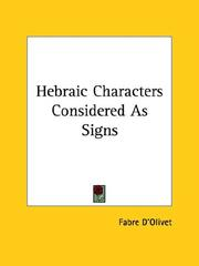 Cover of: Hebraic Characters Considered As Signs | Fabre D