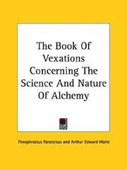 Cover of: The Book Of Vexations Concerning The Science And Nature Of Alchemy