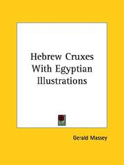 Cover of: Hebrew Cruxes With Egyptian Illustrations | Gerald Massey