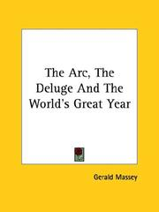 Cover of: The Arc, the Deluge and the World's Great Year | Gerald Massey