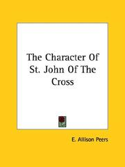 Cover of: The Character of St. John of the Cross