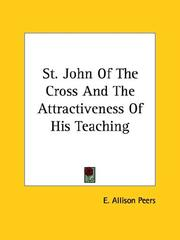 Cover of: St. John of the Cross and the Attractiveness of His Teaching