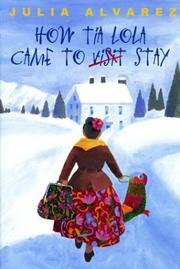 Cover of: How Tia Lola Came to Stay