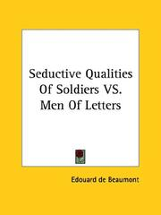 Cover of: Seductive Qualities of Soldiers Vs. Men of Letters
