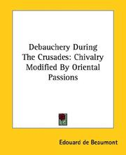 Cover of: Debauchery During the Crusades