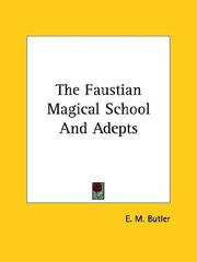 Cover of: The Faustian Magical School and Adepts