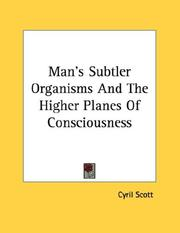 Cover of: Man's Subtler Organisms and the Higher Planes of Consciousness