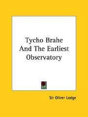 Cover of: Tycho Brahe and the Earliest Observatory