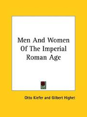 Cover of: Men and Women of the Imperial Roman Age | Otto Kiefer