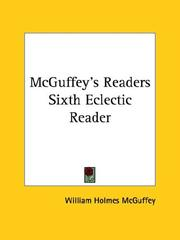 Cover of: McGuffey's Readers Sixth Eclectic Reader