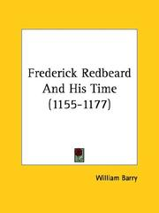 Cover of: Frederick Redbeard and His Time, 1155-1177