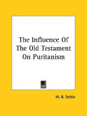 Cover of: The Influence of the Old Testament on Puritanism