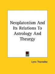 Cover of: Neoplatonism and Its Relations to Astrology and Theurgy