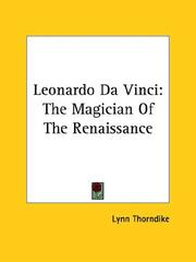 Cover of: Leonardo Da Vinci: The Magician of the Renaissance