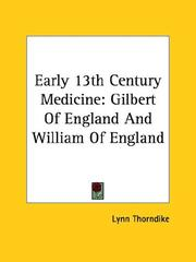 Cover of: Early 13th Century Medicine: Gilbert of England and William of England