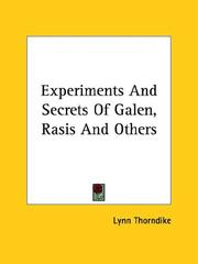 Cover of: Experiments and Secrets of Galen, Rasis and Others
