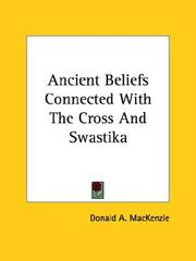 Ancient Beliefs Connected With the Cross and Swastika