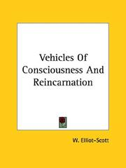 Cover of: Vehicles of Consciousness and Reincarnation