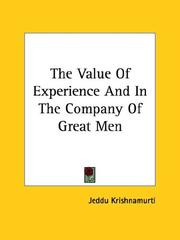 Cover of: The Value Of Experience And In The Company Of Great Men | Jiddu Krishnamurti