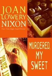 Cover of: Murdered, My Sweet | Joan Lowery Nixon