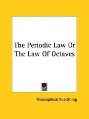Cover of: The Periodic Law or the Law of Octaves | Theosophical Publishing Society