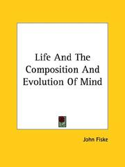 Cover of: Life and the Composition and Evolution of Mind