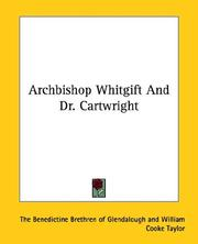 Cover of: Archbishop Whitgift and Dr. Cartwright | Benedictine Brethren of Glendalough