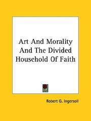 Cover of: Art and Morality and the Divided Household of Faith