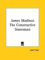 Cover of: James Madison: The Constructive Statesman