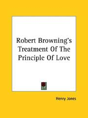 Cover of: Robert Browning's Treatment of the Principle of Love