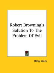 Cover of: Robert Browning's Solution to the Problem of Evil