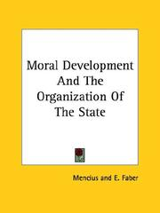 Cover of: Moral Development and the Organization of the State