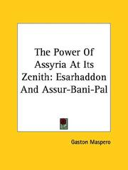 Cover of: The Power of Assyria at Its Zenith