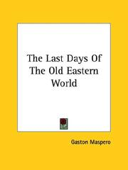 Cover of: The Last Days of the Old Eastern World