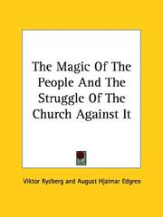 Cover of: The Magic of the People and the Struggle of the Church Against It