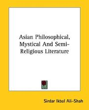 Cover of: Asian Philosophical, Mystical and Semi-religious Literature | Sirdar Ikbal Ali Shah