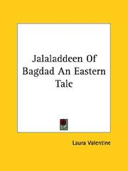 Cover of: Jalaladdeen of Bagdad an Eastern Tale | Laura Valentine