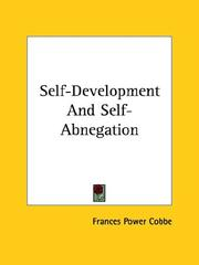 Cover of: Self-development and Self-abnegation