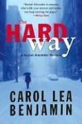 Cover of: The Hard Way | Carol Lea Benjamin