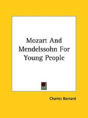 Cover of: Mozart and Mendelssohn for Young People | Charles Barnard