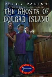 Cover of: The ghosts of Cougar Island | Peggy Parish